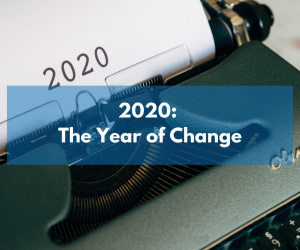 2020: The Year of Change