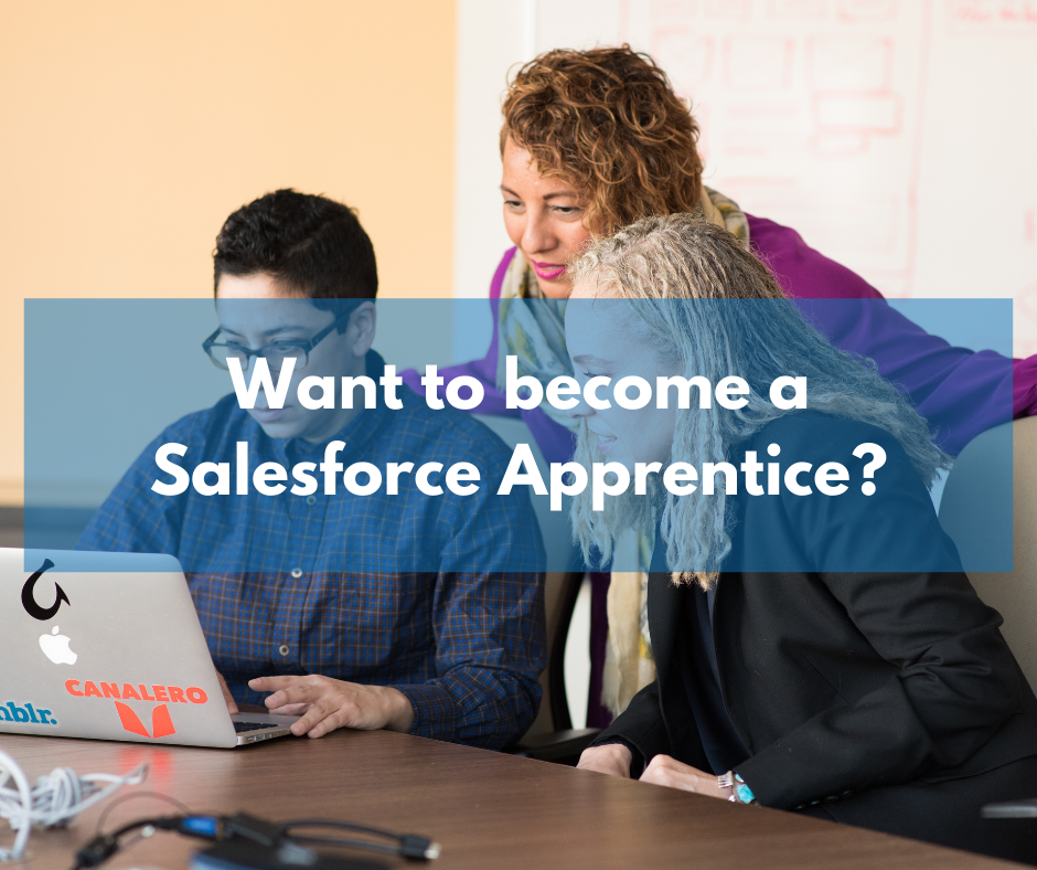 Could YOU be our Salesforce Apprentice?