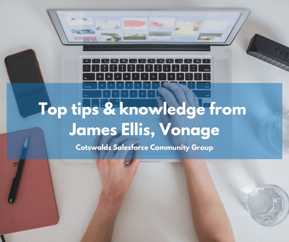 Top tips you need to know from James Ellis – Cotswolds Community Group