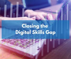 Closing the Digital Skills Gap