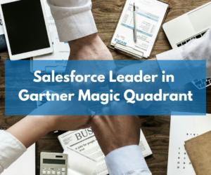 Salesforce: Leaders of Gartner Magic Quadrant