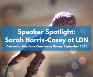 Cotswolds Community Group: Discovering Salesforce Talent