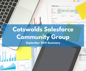 Cotswolds Community Group September 2021: Super Summary