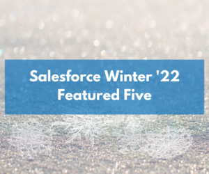 Winter '22 Featured Five: Flows, Messages and Dynamic Gauges